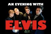 An evening with Elvis
